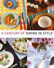 A Century of Dining in Style