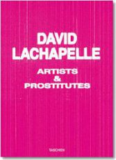 Artists and Prostitutes  David LaChapelle