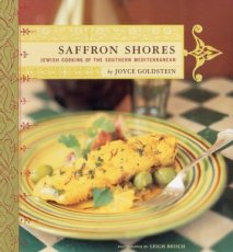 Saffron Shores Jewish Cooking of the Southern Mediterranean
