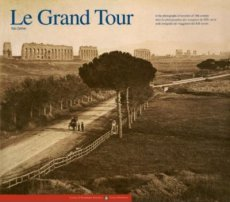 The Grand Tour from the Alps to the Nile
